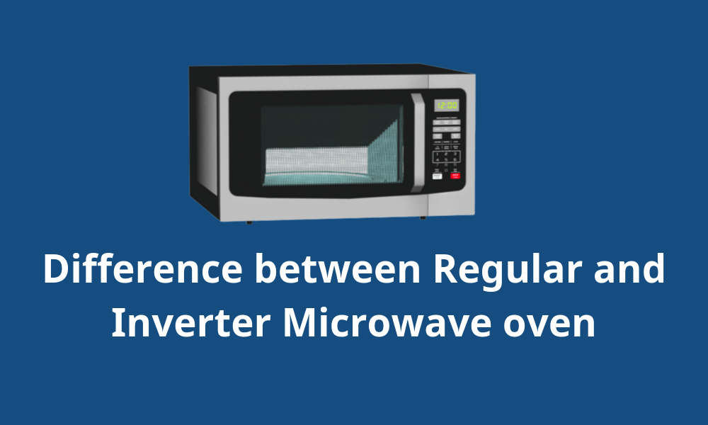 What Is The Difference Between Inverter Microwave